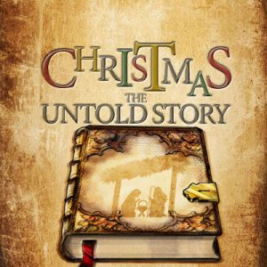 Christmas The Untold Story