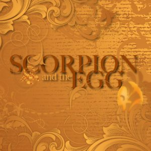 The Scorpion and the Egg