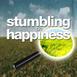 Stumbling On Happiness